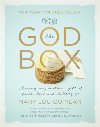 9781617951824: The God Box: Sharing My Mother's Gift of Faith, Love and Letting Go