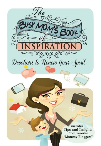 9781617953293: The Busy Mom's Book of Inspiration: Devotions to Renew Your Spirit