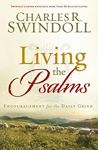 9781617953729: Living the Psalms: Encouragement for the Daily Grind