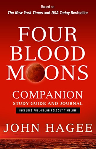 9781617953873: Four Blood Moons Companion Study Guide and Journal: Includes Full-Color Foldout Timeline