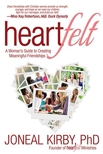 9781617954221: Heartfelt: A Woman's Guide to Creating Meaningful Friendships