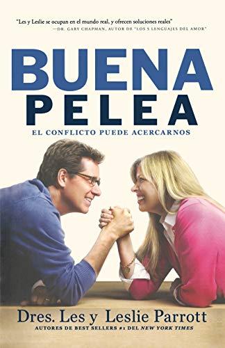 9781617954580: La Buena Pelea: El conflicto puede acercarnos (Spanish Edition)