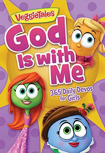God Is with Me: 365 Daily Devos for Girls (VeggieTales): Veggietales