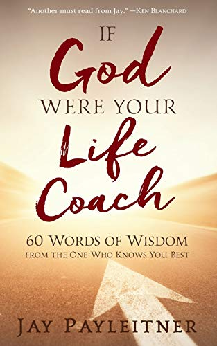 9781617958564: If God Were Your Life Coach: 60 Words of Wisdom from the One Who Knows You Best