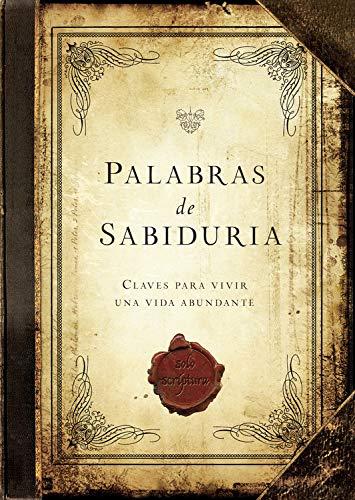 Palabras de Sabiduria (Spanish Edition): Worthy Latino