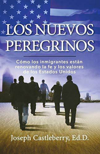 9781617959264: Los Nuevos Peregrinos (Spanish Edition)