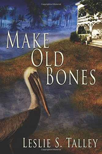 9781617981531: Make Old Bones (A Clarice Campion/Miss Letty Mystery) (Volume 1)