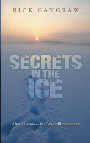 9781618080431: Secrets in the Ice
