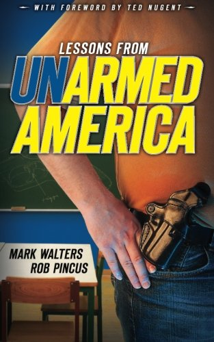 9781618080776: Lessons from UN-armed America (Armed America Personal Defense series) (Volume 2)