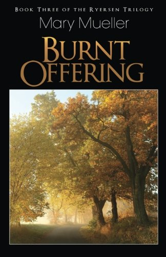Burnt Offering: Mary Mueller