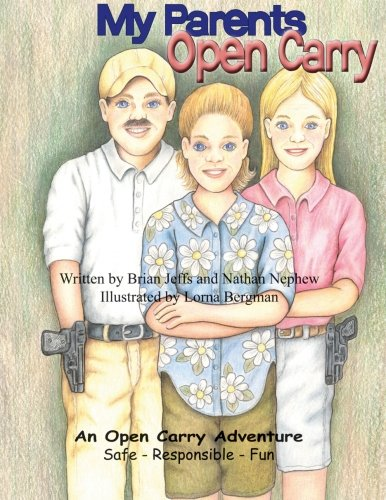 My Parents Open Carry: Jeffs, Brian; Nephew, Nathan