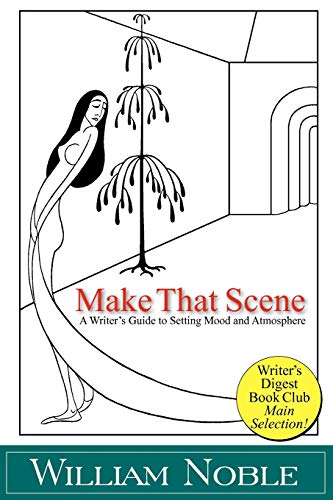 9781618090188: Make that Scene: Setting, Mood, and Atmosphere