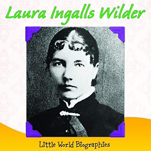 9781618101600: Laura Ingalls Wilder (Little World Biographies)