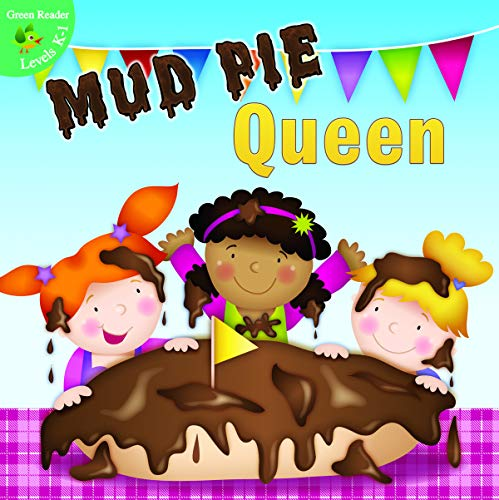 9781618101709: Mud Pie Queen (Little Birdie Books)