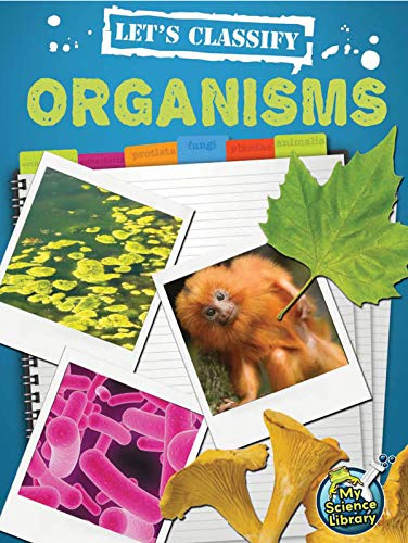Let's Classify Organisms (My Science Library, Levels 3-4): Hicks, Kelli