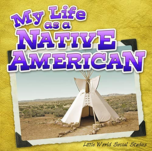9781618102744: My Life as a Native American (Little World Social Studies)