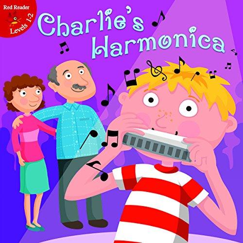 Charlie's Harmonica (Little Birdie Readers, 1-2): Robertson, J. Jean