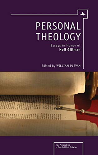 9781618111685: Personal Theology: Essays in Honor of Neil Gillman (New Perspectives in Post-Rabbinic Judaism)