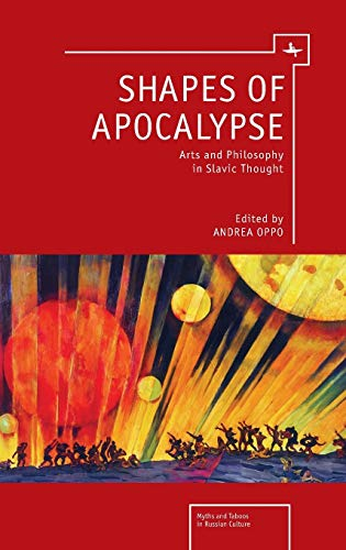 9781618111746: Shapes of Apocalypse: Arts and Philosophy in Slavic Thought (Myths and Taboos in Russian Culture)