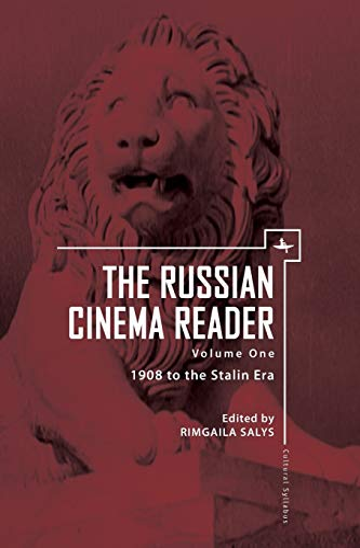 9781618112125: The Russian Cinema Reader: Volume I, 1908 to the Stalin Era (Cultural Syllabus)
