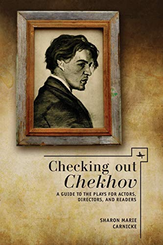 9781618113207: Checking out Chekhov: A Guide to the Plays for Actors, Directors, and Readers (Companions to Russian Literature)