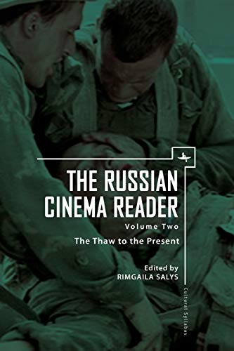 9781618113214: The Russian Cinema Reader: Volume II, The Thaw to the Present (Cultural Syllabus)