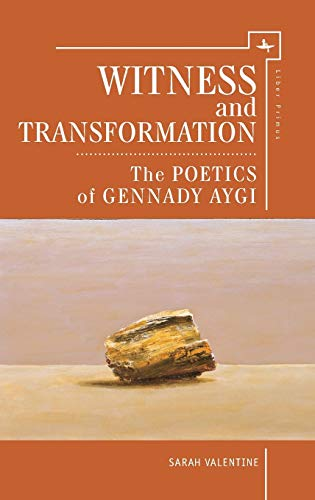 9781618114433: Witness and Transformation: The Poetics of Gennady Aygi (Liber Primus)