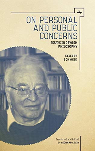 On Personal and Public Concerns: Essays in Jewish Philosophy (Hardback): Eliezer Schweid