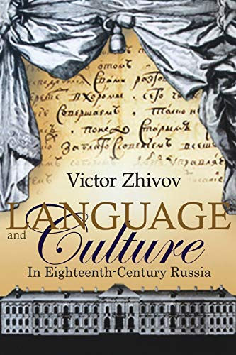 9781618118073: Language and Culture in Eighteenth-century Russia