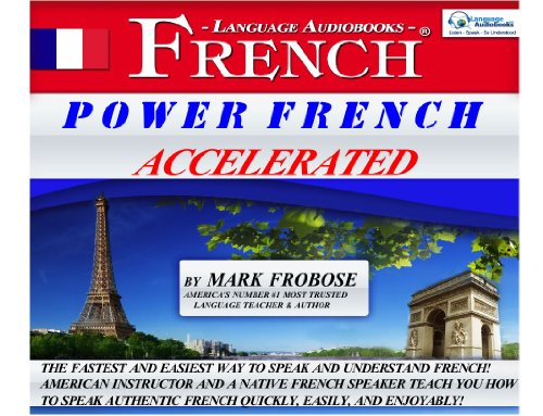 9781618160430: Power French Accelerated/Complete Tapescript on Audible/8 One Hour Audio CDs (English and French Edition)