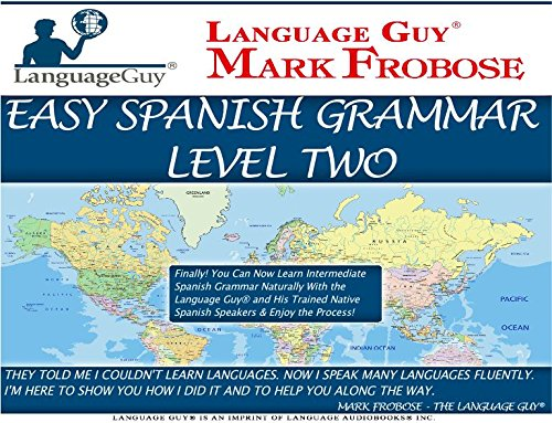 9781618160942: Easy Spanish Grammar 2 - 5 Hours of Intense Natural Spanish Learning (English and Spanish Edition)