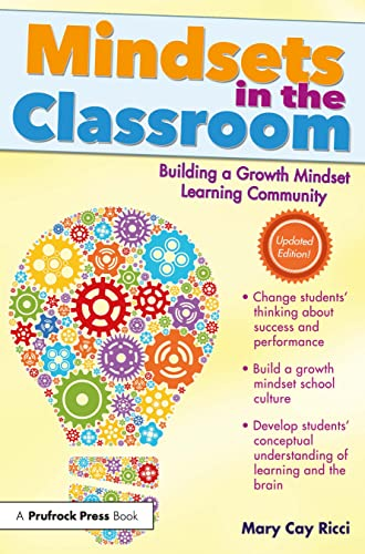 Mindsets in the Classroom : Building a: Mary Cay Ricci