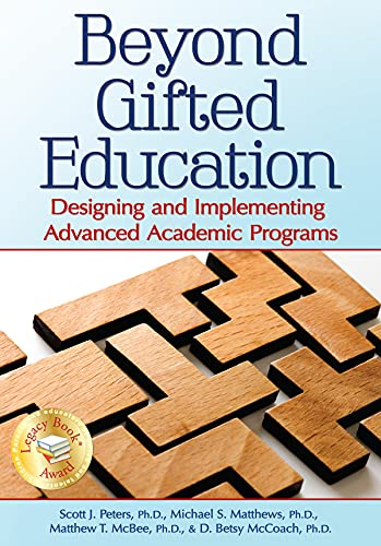 9781618211217: Beyond Gifted Education: Designing and Implementing Advanced Academic Programs