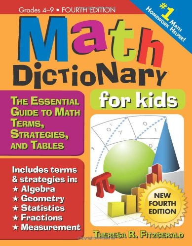 9781618211675: Math Dictionary for Kids: The Essential Guide to Math Terms, Strategies, and Tables