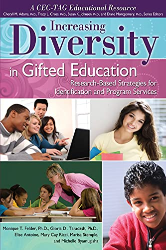 Increasing Diversity in Gifted Education: Research-Based Strategies for Identification and Program ...