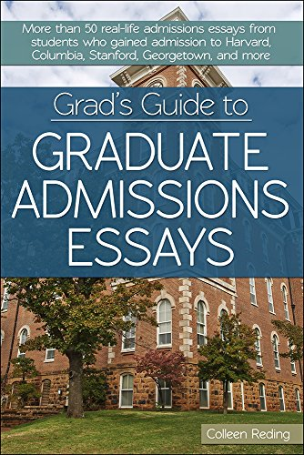 9781618213938: Grad's Guide to Graduate Admissions Essays: Examples from Real Students Who Got Into Top Schools