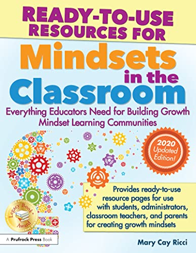 9781618213969: Ready-to-Use Resources for Mindsets in the Classroom: Everything Educators Need for Building Growth Mindset Learning Communities
