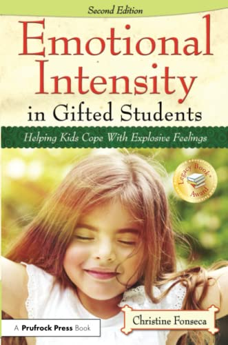 9781618214577: Emotional Intensity in Gifted Students: Helping Kids Cope with Explosive Feelings (2nd ed.)