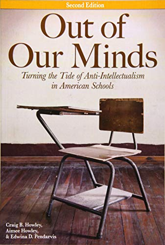 9781618216007: Out of Our Minds: Turning the Tide of Anti-Intellectualism in American Schools