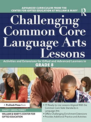 9781618216076: Challenging Common Core Language Arts Lessons (Grade 8) (Challenging Common Core Lessons)