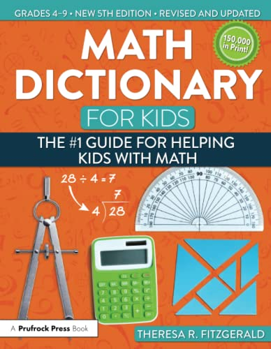 9781618216175: Math Dictionary for Kids: The #1 Guide for Helping Kids With Math (5th ed.)