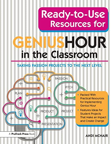 9781618219015: Ready-to-Use Resources for Genius Hour in the Classroom: Taking Passion Projects to the Next Level