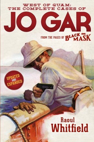 9781618271181: West of Guam: The Complete Cases of Jo Gar