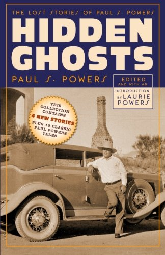 9781618271228: Hidden Ghosts: The Lost Stories of Paul S. Powers