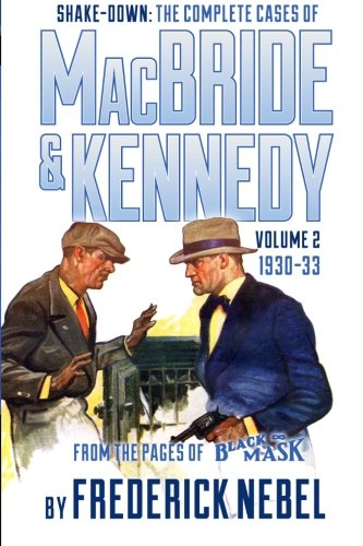 9781618271297: Shake-Down: The Complete Cases of MacBride & Kennedy Volume 2: 1930-33