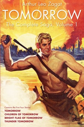 9781618271433: Tomorrow: The Complete Saga, Volume 1 (Dikar and The Bunch)