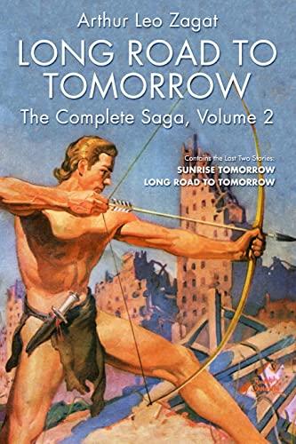 9781618271518: Long Road to Tomorrow: The Complete Saga, Volume 2 (Dikar and The Bunch)