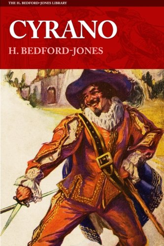 9781618271662: Cyrano (The H. Bedford-Jones Library)