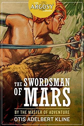 9781618271914: The Swordsman of Mars