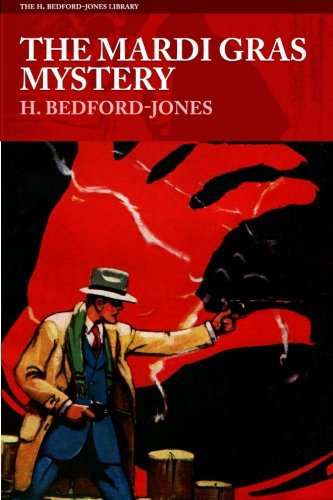 9781618272508: The Mardi Gras Mystery (The H. Bedford-Jones Library)